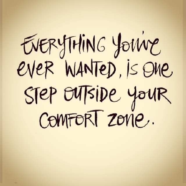 Comfort Zones Quotes Step-outside-your-comfort-zone